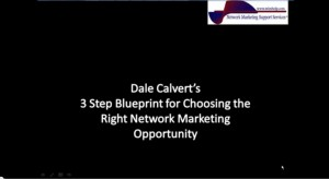 3 Steps to Finding the Right Network Marketing Opportunity