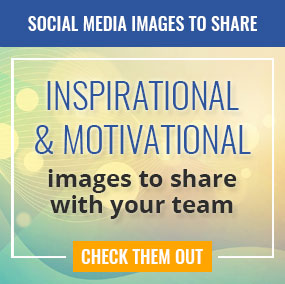 Inspirational & Motivational images to share with your team